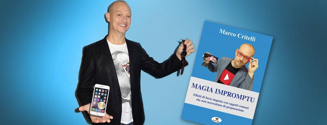 Marco Critelli, il nuovo libro: magia impromptu
